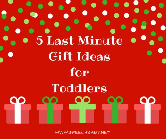 5-last-minutegift-ideas-fortoddlers